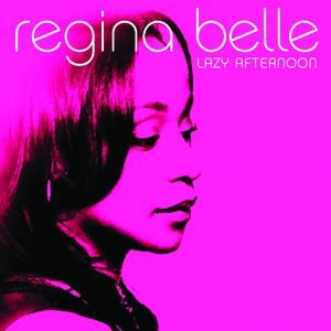 Lazy Afternoon - Regina Belle
